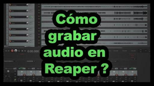 como grabar audio en reaper