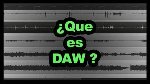que es DAW